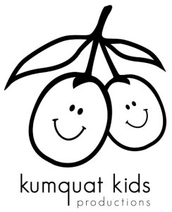 Kumquat Kids Productions